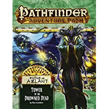 Pathfinder Adventure Path: Ruins of Azlant 5 of 6 - Tower of the Drowned Dead
