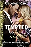 Tempted by Love: Witness Protection Series