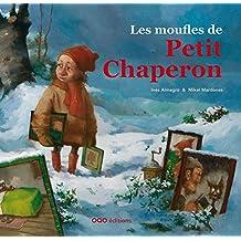 Les moufles de Petit Chaperon (colección O)