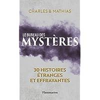 Le Bureau des mystères - 30 histoires étranges et extraordinaires