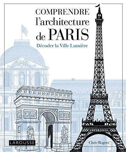 COMPRENDRE PARIS par Chris Rogers