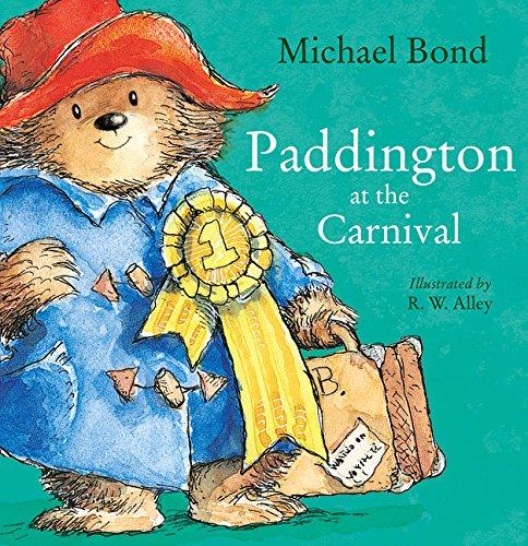 Paddington at the Carnival por Michael Bond