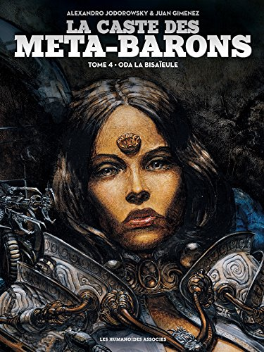 La caste des Meta-Barons T04 par Alexandro Jodorowsky