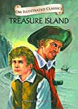Treasure Island : Illustrated Classics (Om Illustrated Classics)