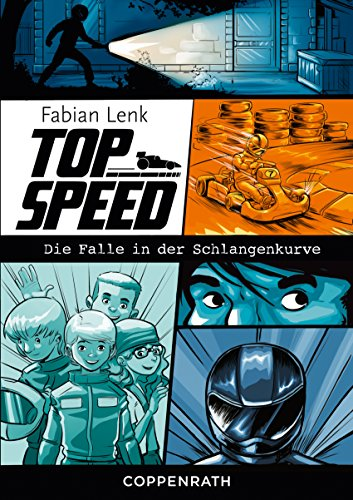 Top Speed - Band 1: Die Falle in der Schlangenkurve