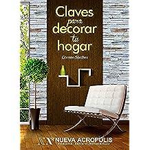Claves para decorar tu hogar