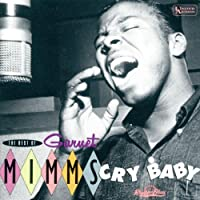 The Best Of Garnet Mimms: Cry Baby