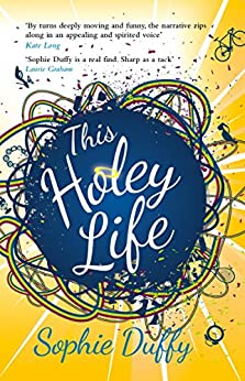 This Holey Life by [Duffy, Sophie]