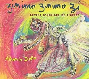 Zinimo Zinimozi : Contes D'Afrique De L'Ouest