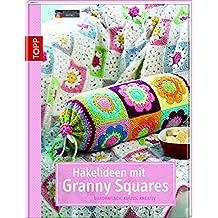 Häkelideen mit Granny Squares: Quadratisch, kultig, kreativ