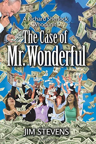 The Case of Mr. Wonderful: Volume 4 (A Richard Sherlock Whodunit)