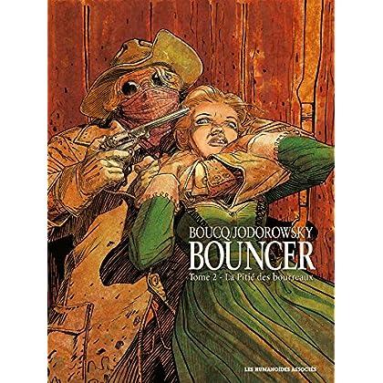 Bouncer, tome 2 : La Pitie des Bourreaux