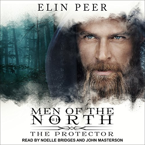 The Protector: Men of the North, Book 1