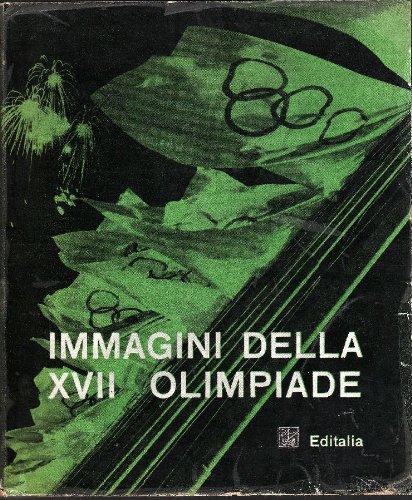 Immagini della XVII Olimpiade