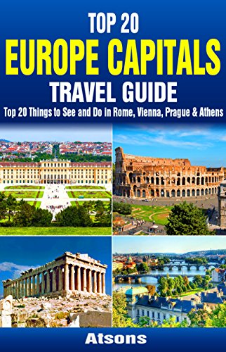 Top 20 Box Set: Europe Capitals Travel Guide (Vol 1) - Top 20 Things to See and Do in Rome, Vienna, Prague & Athens (Travel Box Set Book 4) (English Edition)