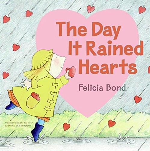 The Day It Rained Hearts por Felicia Bond
