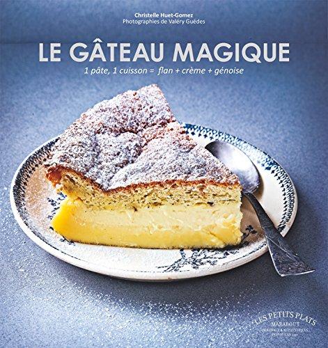 LE GATEAU MAGIQUE par Christelle Huet-Gomez
