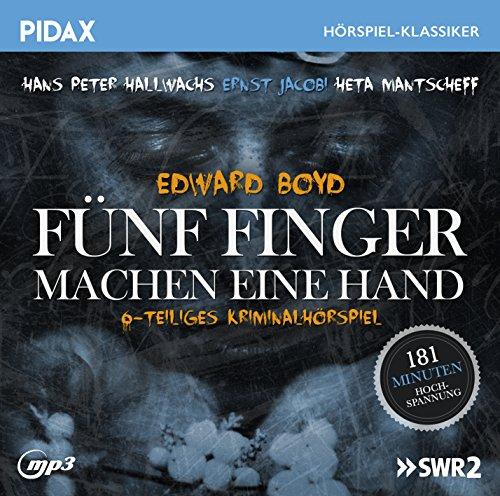 Pidax Hörspiel-Klassiker - Fünf Finger machen eine Hand (Edward Boyd) SWF 1969