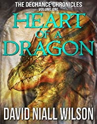 Heart of a Dragon - Book I of The DeChance Chronicles (English Edition)