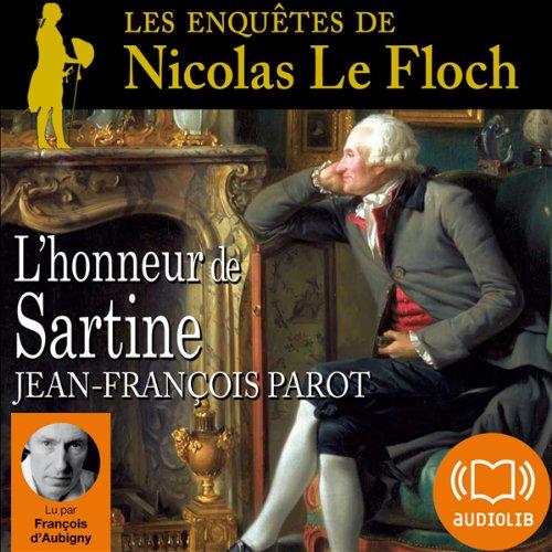 L'honneur de Sartine (Les enquêtes de Nicolas Le Floch 9)