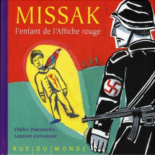 Missak, l'enfant de l'affiche rouge par Didier Daeninckx