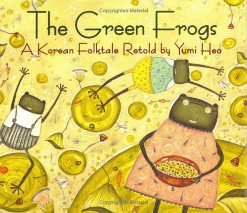 The Green Frogs A Korean Folktale