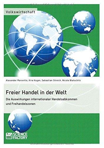 freier-handel-in-der-welt-die-auswirkungen-internationaler-handelsabkommen-und-freihandelszonen