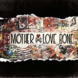 Songtexte von Mother Love Bone - On Earth as It Is: The Complete Works
