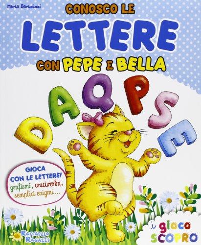 Conosco le lettere con Pepe e Bella