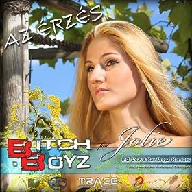 Bitch Boyz feat. Jolie-Az érzés