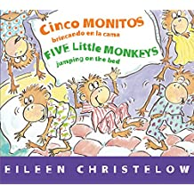 Cinco Monitos Brincando En La Cama/Five Little Monkeys Jumping on the Bed (Five Little Monkeys Story)