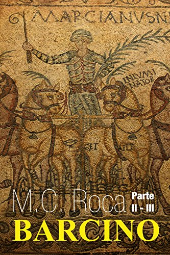 Barcino: Partes II y III por MC Roca