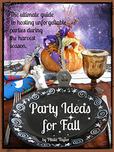 Party Ideas for Fall (The Seasons of Our Lives Book 4) (English Edition)