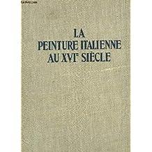 La peinture italienne au XVIe siecle par BErnard Campigneulle