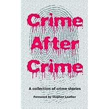 Crime After Crime