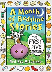 A Month of Bedtime Stories: the First Five Stories (and off you went to the woods) (English Edition)