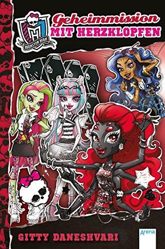 Monster High (4). Geheimmission mit Herzklopfen (Monster High Bücher)
