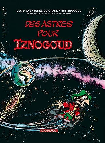 Iznogoud, tome 5 : Des astres pour Iznogoud