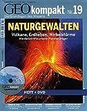 GEO kompakt 19/09: Naturgewalten. Vulkane, Erdbeben, Wirbelstürme. Wie die Urkräfte unseren Planeten prägen (mit DVD) -
