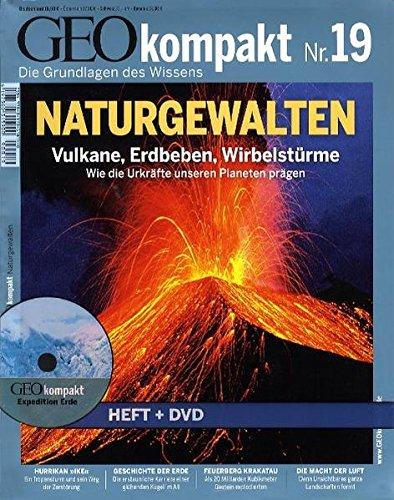 GEO kompakt 19/09: Naturgewalten. Vulkane, Erdbeben, Wirbelstürme. Wie die Urkräfte unseren Planeten prägen (mit DVD)