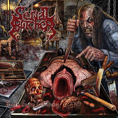 Brute Force Lobotomy by Serial Butcher