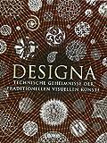 Designa: Technische Geheimnisse der Traditionellen visullen Kunst