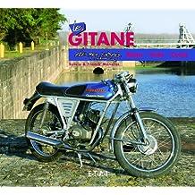 Les Gitane de mon père : Moto, Vélo, Cyclo