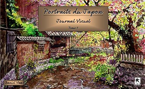 Couverture du livre Portraits du Japon: Journal Visuel