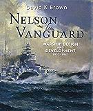 Nelson to Vanguard: Warship Design and Development 1923-1945