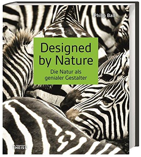 Designed by Nature: Die Natur als genialer Gestalter