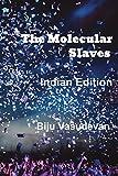 The Molecular Slaves (Indian Edition)