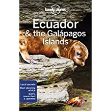 Lonely Planet Ecuador & the Galapagos Islands (Lonely Planet Travel Guide)