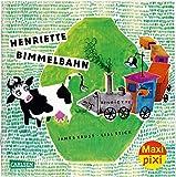 Maxi Pixi 276: Henriette Bimmelbahn