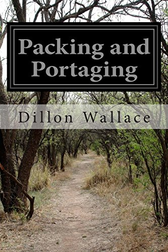 Packing and Portaging